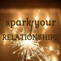 spark your RELATIONSHIPS