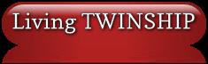 Living TWINSHIP